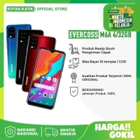 EVERCOSS M6A 4/32GB RAM 4GB INTERNAL 32GB - GARANSI RESMI