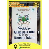 Buku Original Pendidikan Anak Usia Dini Menurut Konsep Islam-M Ihsan