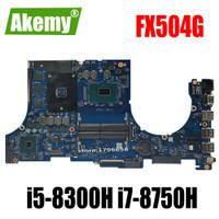 laptop Motherboard For Asus FX504G FX504GM FX504GE FX504GF FX504GD