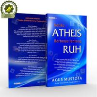 Buku Ketika Atheis Bertanya Tentang Ruh Serial Forum Diskusi SFD ke 5