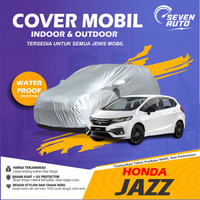 Sarung Cover Honda Jazz Mobil Murah Anti Air Waterproof APV Datsun Go - JAZZ