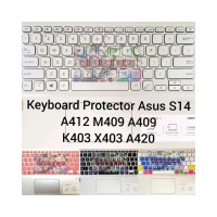Keyboard Protector Asus Vivobook Ultra S14 A412 A409 A420 K403 A412F A