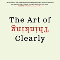 ART OF THINKING CLEARLY,THE (INTL. EDT)