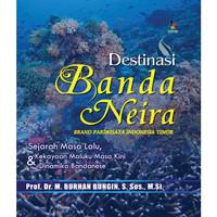 Novel: Destinasi Banda Neira - Brand Pariwisata Indonesia Timur