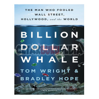 Billion Dollar Whale, The Man Who Fooled Wall Street, wright