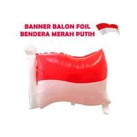 Dekorasi 17 Agustus HUT RI Balon Foil Bendera Merah Putih - 5617