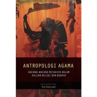 ANTROPOLOGI AGAMA - Toni Rudiansjah