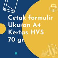 Cetak Formulir Untuk A4 Kertas HVS 70 gr