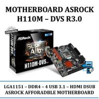 TERMURAH Motherboard ASRock H110M DVS R3 0 7th Gen Intel Motherbo