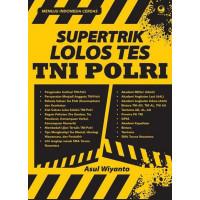 Gras Supertrik Lolos Tes Tni Polri Buku Psikologi Asul Wiyanto