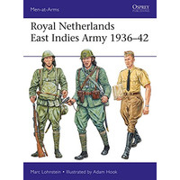 Royal Netherlands East Indies Army 1936-42 (Men-at-Arms Book 521)