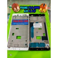FRAME/BEZEL LCD+TLG OPPO A35 OPPO F1 OPPO F1F