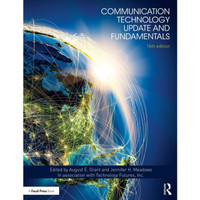 August E. Grant - Communication Technology Update and Fundamentals e16