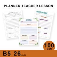Loose Leaf Planner B5/TEACHER LESSON PLAN/Isi Kertas File/Refilll