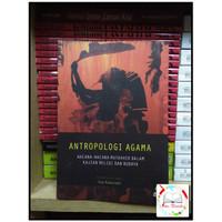 Antropologi Agama - Tony Rudyansjah Terbaru Murah Bagus
