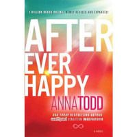 A Novel After Ever Happy by Todd Anna