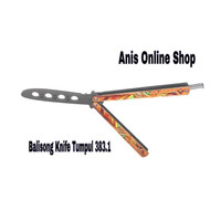 [ready] Balisong Knife Tumpul 383.1