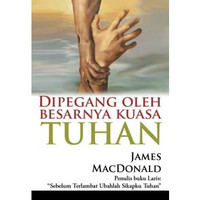 Buku Dipegang oleh Besarnya Kuasa Tuhan (James MacDonald)