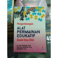Buku Pengembangan Alat Permainan Edukatif Anak Usia Dini Sigit Purnama