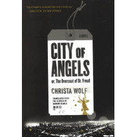 CITY OF ANGELS: OR, THE OVERCOAT OF DR, FREUD/ A NO [Buku Import]