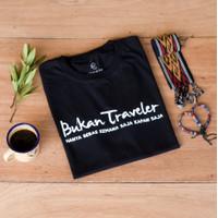 Kaos BUKAN TRAVELER Gunung - Baju Pendaki Gunung & Petualang