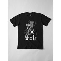 Kaos Let'S Do Shots Photographer Birthday Ideas Fo 4771 T-Shirt