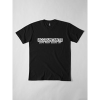 Kaos Funny Accounting Analyst Accountants Work The 1250 T-Shirt