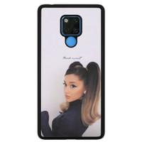 Case Custom Huawei Mate 20 X Ariana Grande Thank u Next P2688