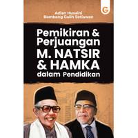 Pemikiran dan Perjuangan M. Natsir dan Hamka dalam Pendidikan