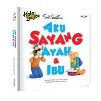 HALO BALITA SALI SALIHA: AKU SAYANG AYAH & IBU (BOARDBOOK)