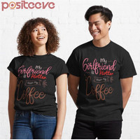Kaos Premium My Girlfriend Is Hotter Than My Coffee Funny Coup T-Shirt