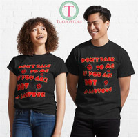 Kaos Dont Talk To Me If Youre Not A Ladybug 976 Unisex T-Shirt