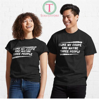 Kaos I Like My Coup%C3%A9 And Maybe Three People 911 Unisex T-Shirt