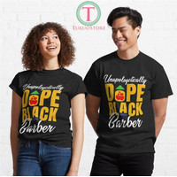 Kaos Unapologetically Dope Black Barber V2 77 Unisex T-Shirt