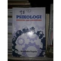 MB BUKU PSIKOLOGI INDUSTRI DAN ORGANISASI BY MUSTADIN TAGALA D03