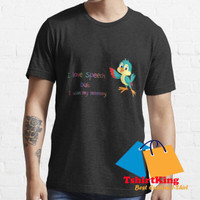 T-Shirt Distro King I love speech but I wuve my mommy Colorful Bird 16
