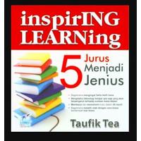 Inspiring Learning: Lima Jurus Menjadi Jenius