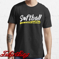 T-Shirt Distro TK Softball Is Not For Softies 48092846997