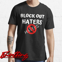T-Shirt Distro TK BLOCK OUT HATERS 7771937563