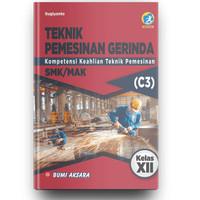 Buku Teknik Pemesinan Gerindra SMK Kelas XII Kurikulum Revisi 2013