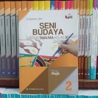 Buku Seni Budaya Kelas 2 XI 11 SMA K13N Erlangga Original Limited