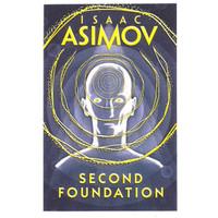ASIMOV 3: SECOND FOUNDATION [NOVEL IMPORT]