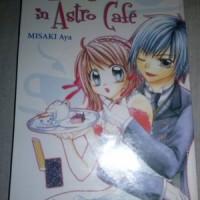 Love Found in Astro Cafe by Misaki Aya