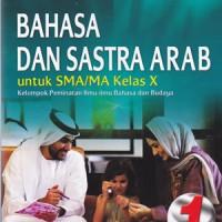 Bahasa Dan Sastra arab Untuk SMA/MA Kelas X Kurikulum 2013 Peminatan - Yrama Widya