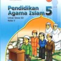 Buku BSE: Pendidikan Agama Islam Untuk SD Kelas 5