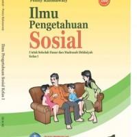 Buku BSE: Ilmu Pengetahuan Sosial Untuk SD/MI Kelas 1