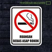 WSKPC034 Sticker Safety Sign Warning Sign Ruangan Bebas Asap Rokok
