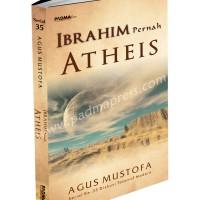 DTM-35 IBRAHIM Pernah Atheis ( karya Agus Mustofa )