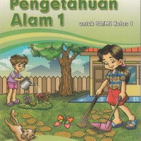 Buku BSE: IPA Untuk SD/MI Kelas 1