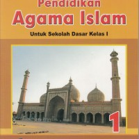Buku BSE: Pendidikan Agama Islam Untuk SD/MI Kelas 1